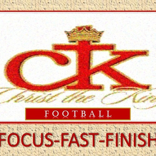 Christ the King High School - CTK Varsity Football