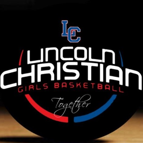 Lincoln Christian High School - Lincoln Christian Girls Basketball