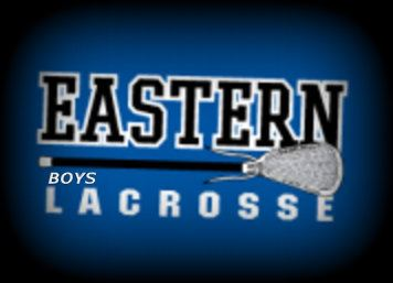 Eastern High School - Boys' Varsity Lacrosse