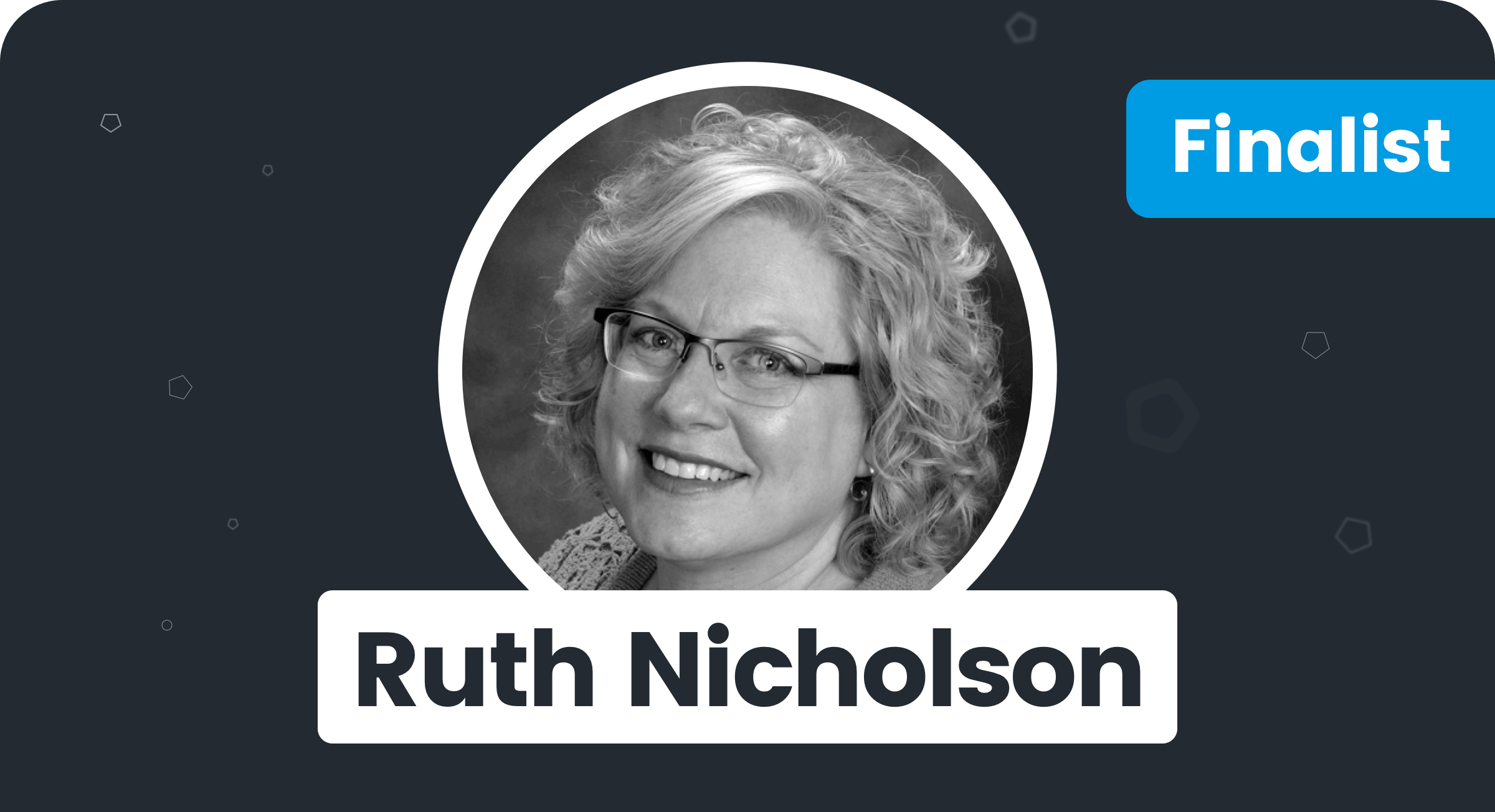 Ruth Nicholson - Finalist