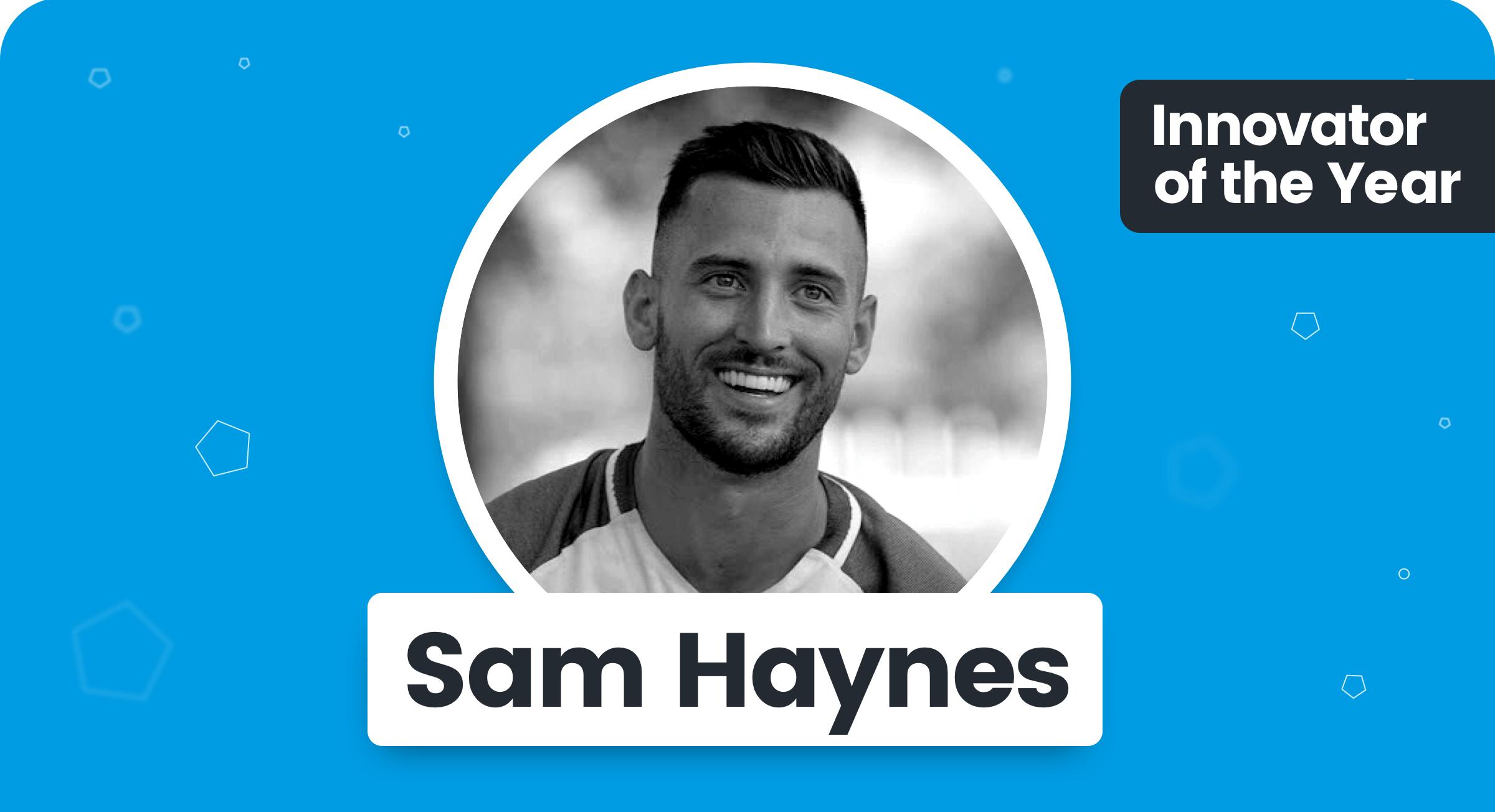 Sam Haynes - Innovator of the Year