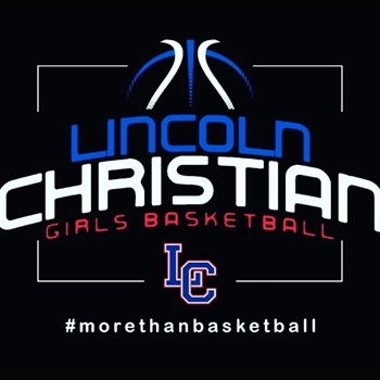 Lincoln Christian School - Lincoln Christian Girls Basketball