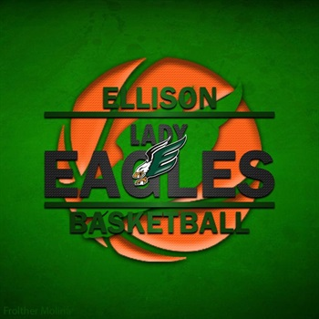 Ellison High School - Girls' Varsity Basketball (New)