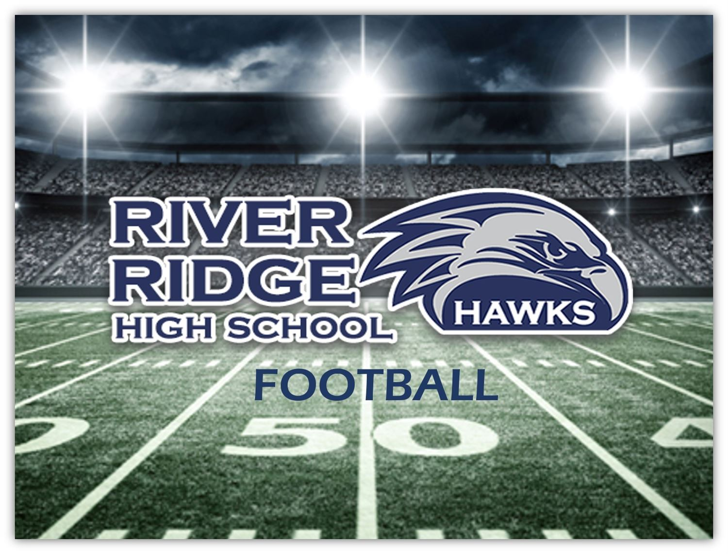 River Ridge High School - River Ridge Boys Varsity Football