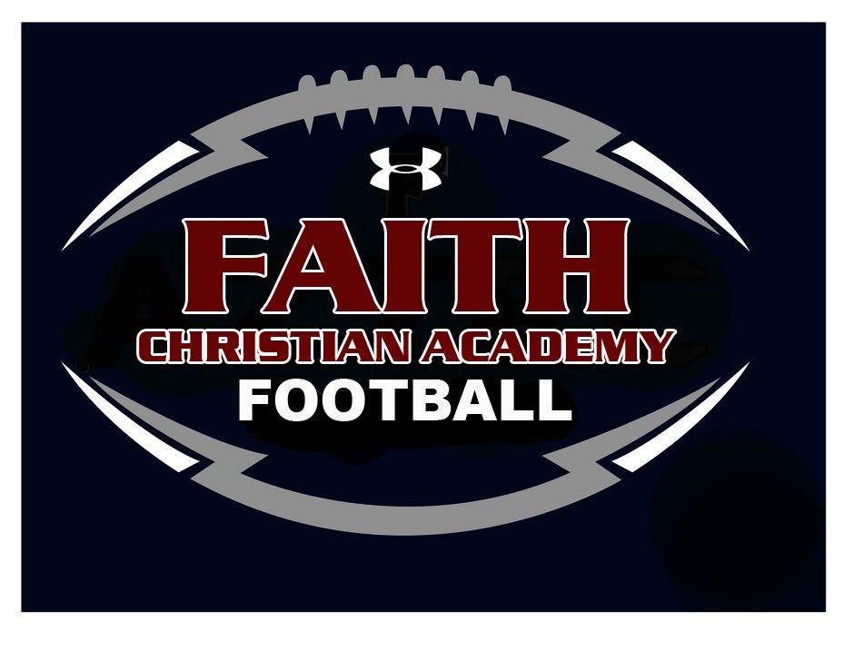 Faith Christian Academy - Boys Varsity Football