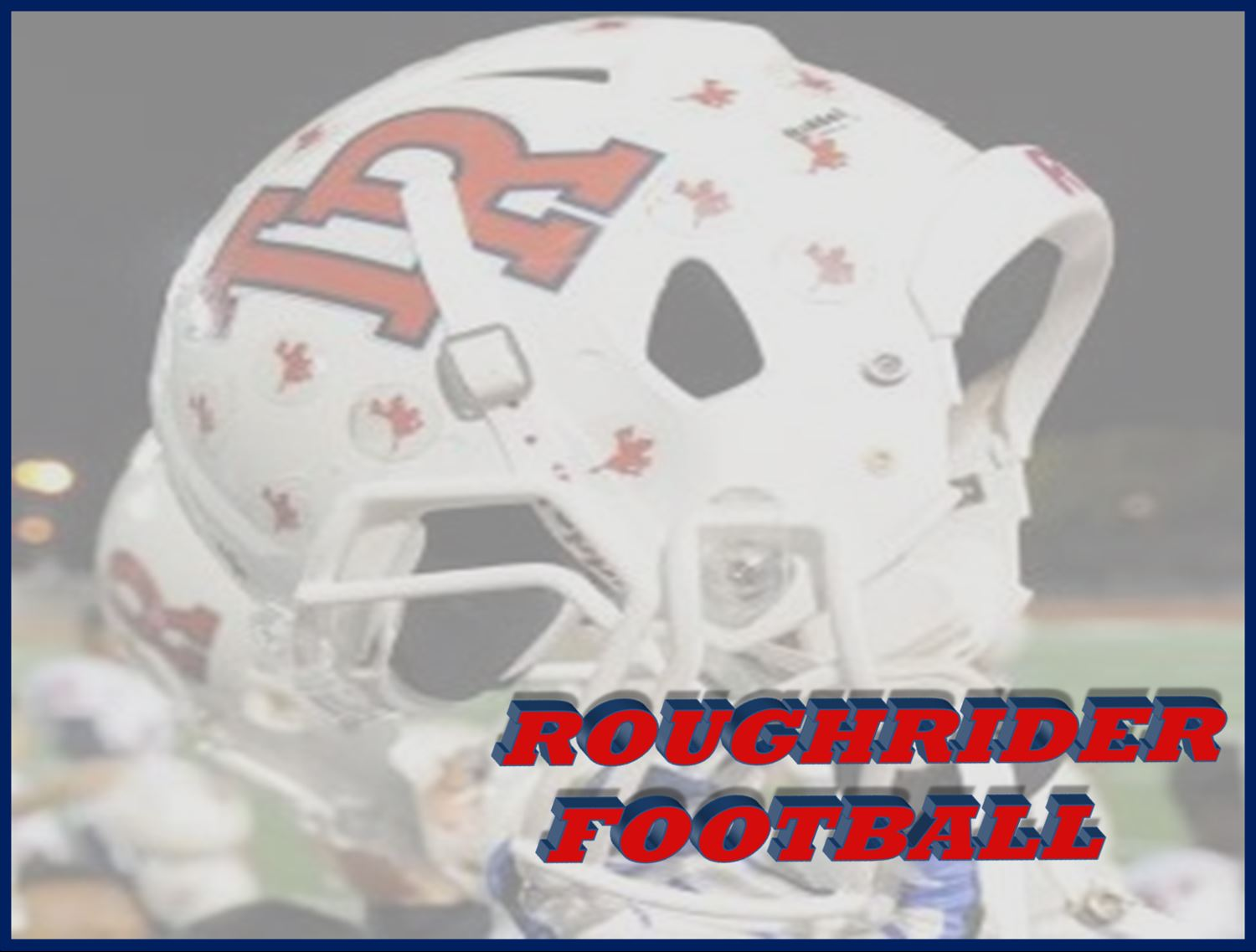 Roosevelt High School - Rough Rider Football