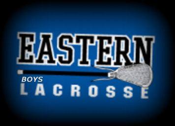 Eastern High School - Boys' Varsity Lacrosse